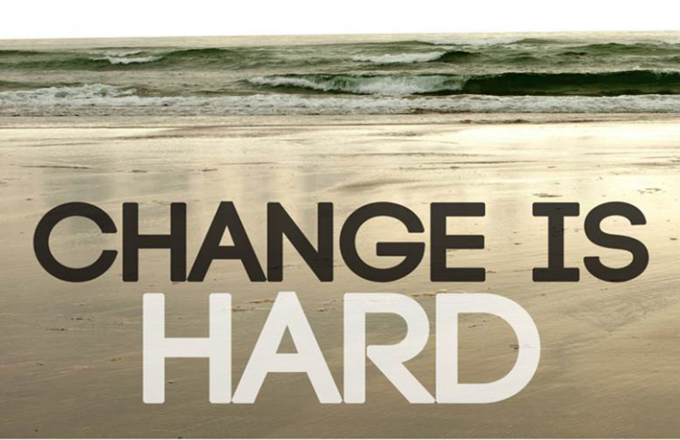 Change IS Hard. Change is hard, Change, Evolution