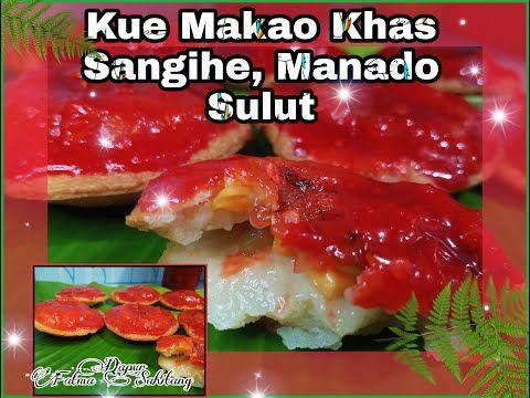 Resep Kue Makao Kuenya Orang Sangihe Manado Sulawesi Utara Youtube Resep Kue Makanan Resep