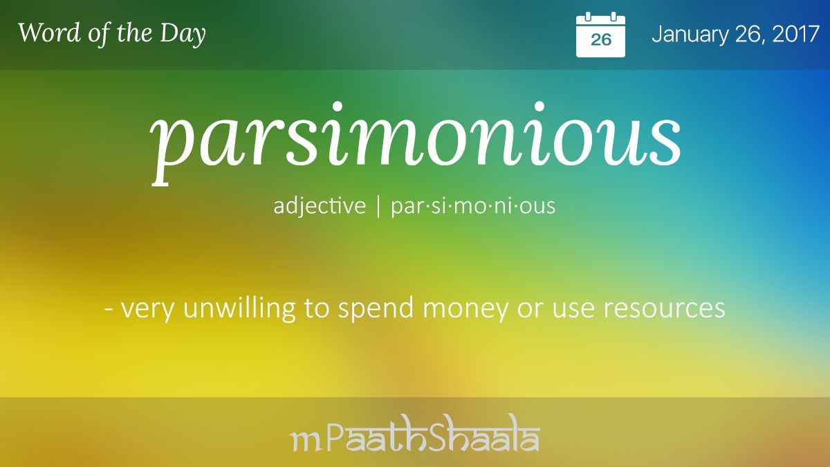 Definitions Synonyms Antonyms Of Parsimonious Word Of The Day