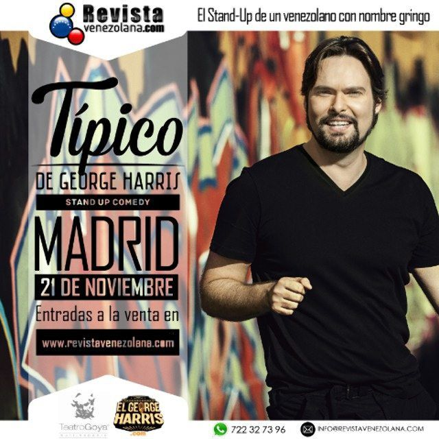 @Elgeorgeharris se presenta en Madrid el sábado 21 de noviembre en el Teatro Goya Multispacio. Entradas a la venta en http://ift.tt/1cwlerK No te lo puedes perder!  #Humor #Fun #VenezolanosEnElExterior #Venezuela