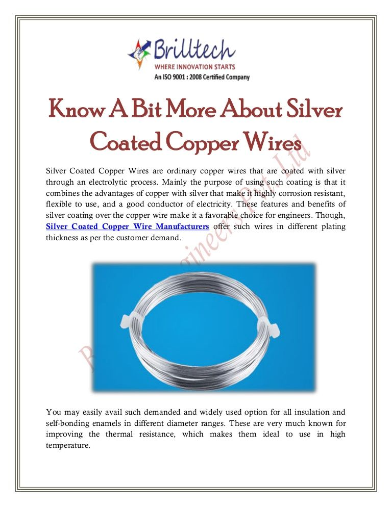 Though, Silver Coated Copper Wire Manufacturers offer such wires in ...
