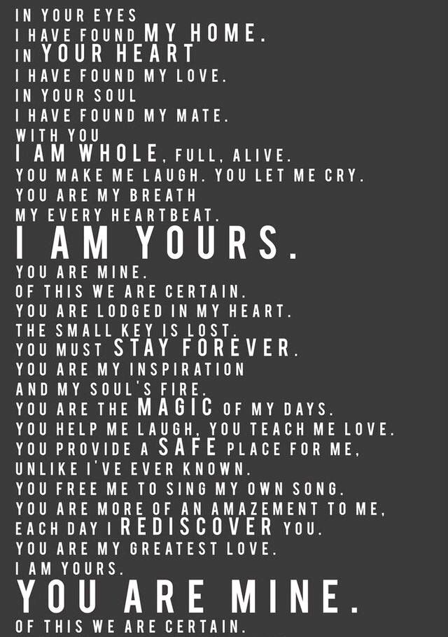 You Are My Greatest Love I Am Yours Love Quotes Words Quotes