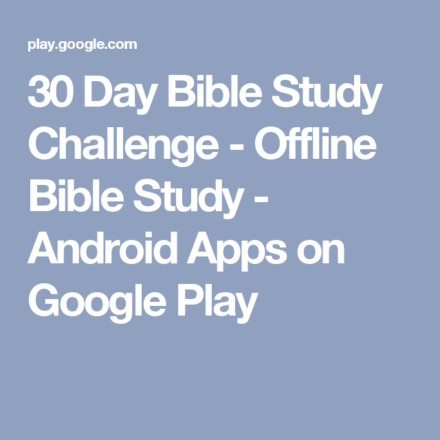 30 Day Bible Study Challenge - Offline Bible Study - Android