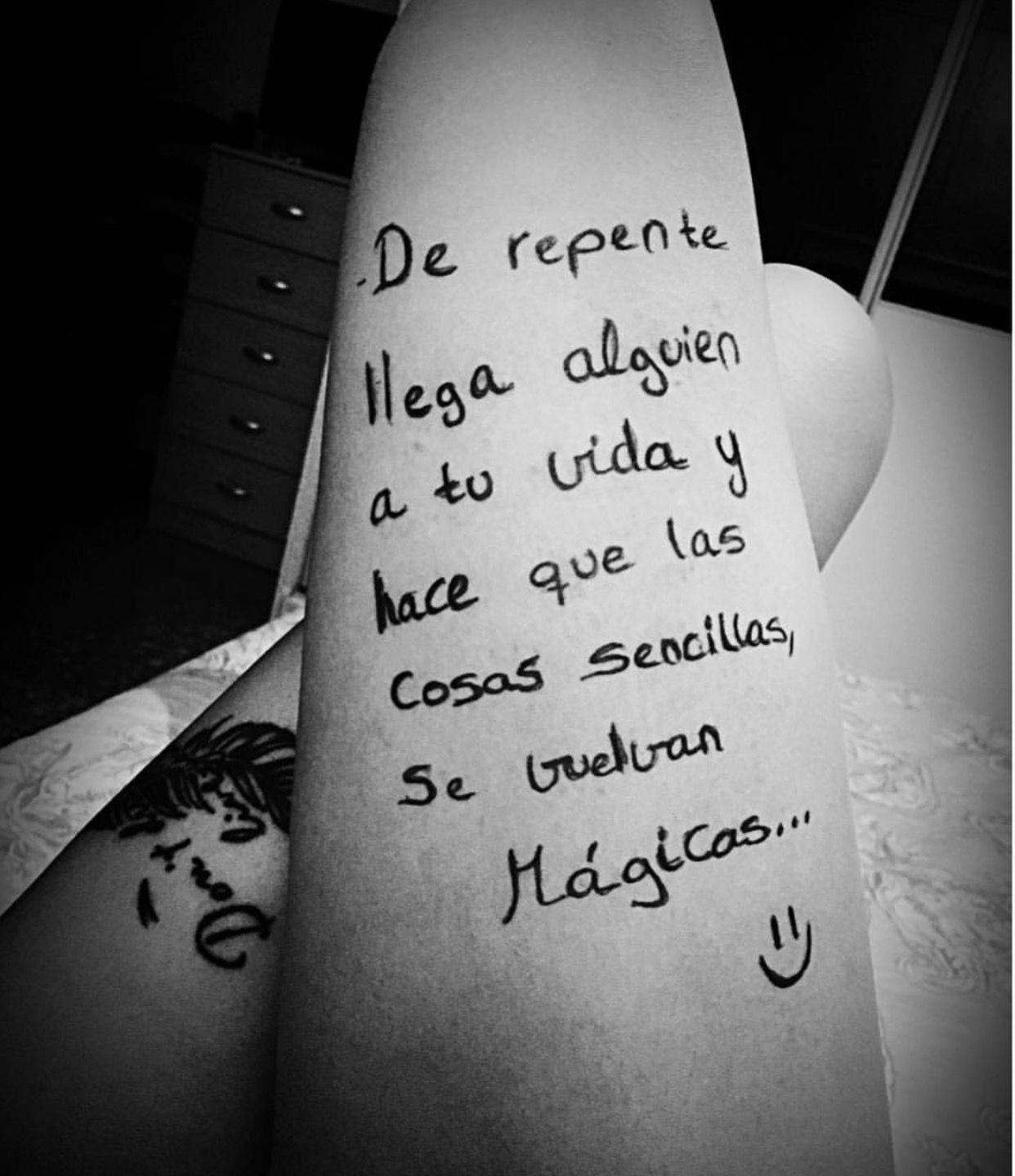 Una bonita frase de Manuel Montalbo escrita en mi pierna