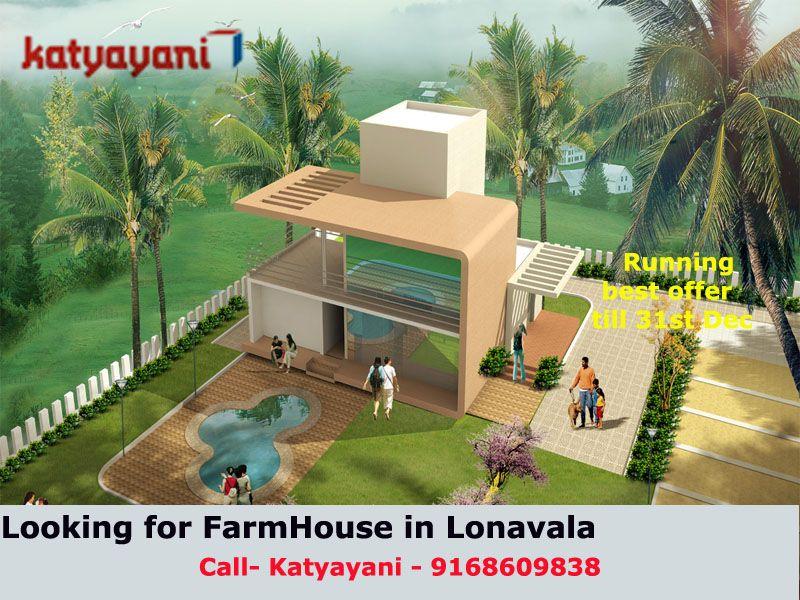Looking for FarmHouse in Lonavala Call Katyayani