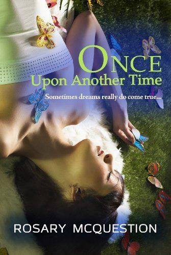 ONCE UPON ANOTHER TIME by Rosary McQuestion, http://www.amazon.com/dp/B00AEGD70A/ref=cm_sw_r_pi_dp_vyiJrb1ZTXENA