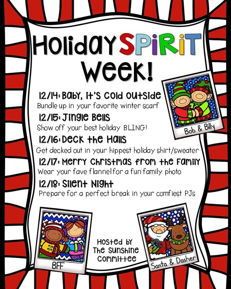 Do you do a Holiday Spirit Week? We organized this last year, but ...