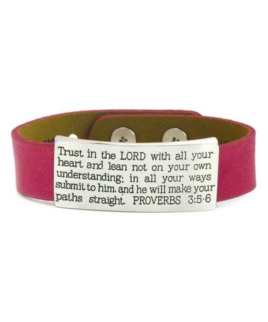 Take a look at this Fuchsia Proverbs 3:5-6 Leather Cuff on zulily today!