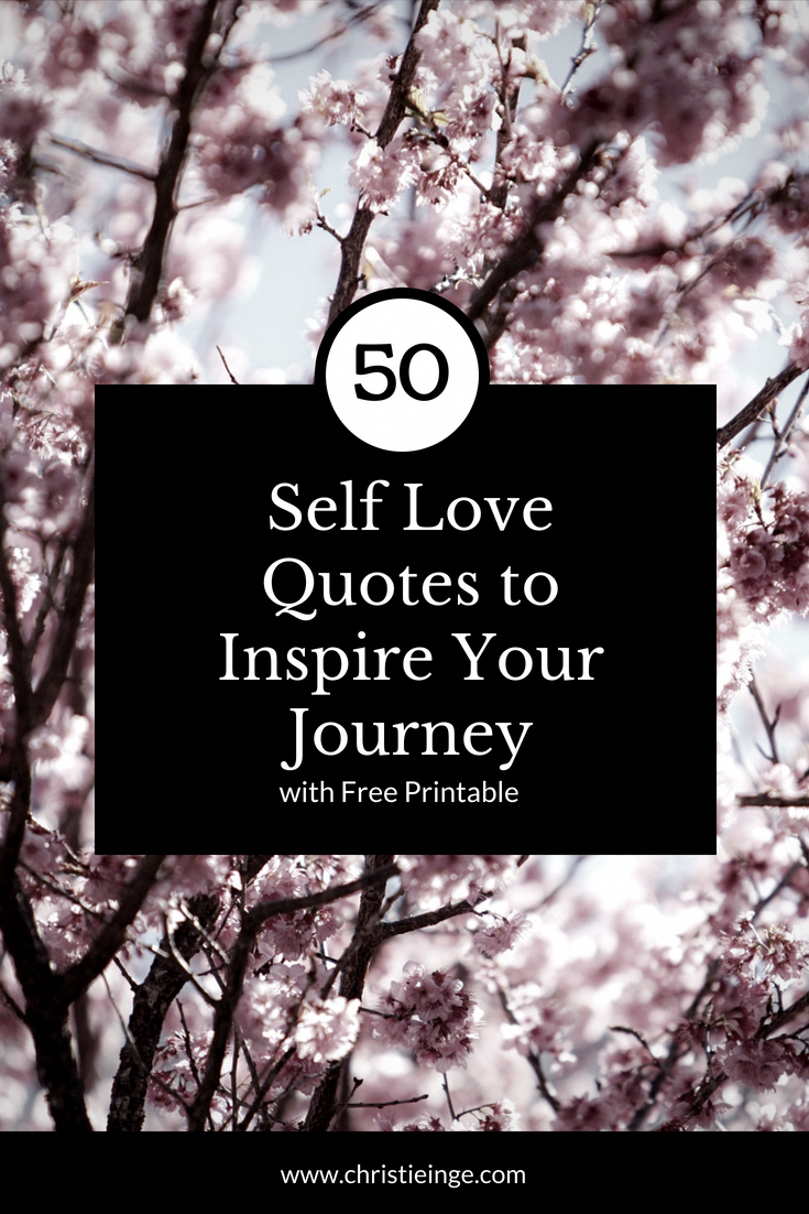 Quotes Can Inspire Your Self Love Journey Because They Remind You To