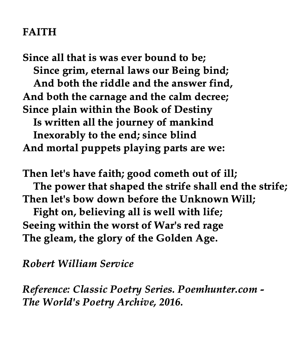 The Call of the Wild by Robert Service. he wrote many