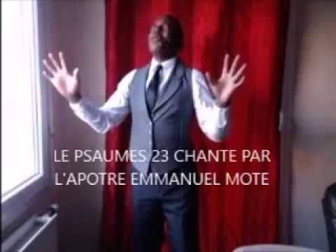 LE PSAUMES 23 ACAPELLA ! APOTRE EMMANUEL MOTE