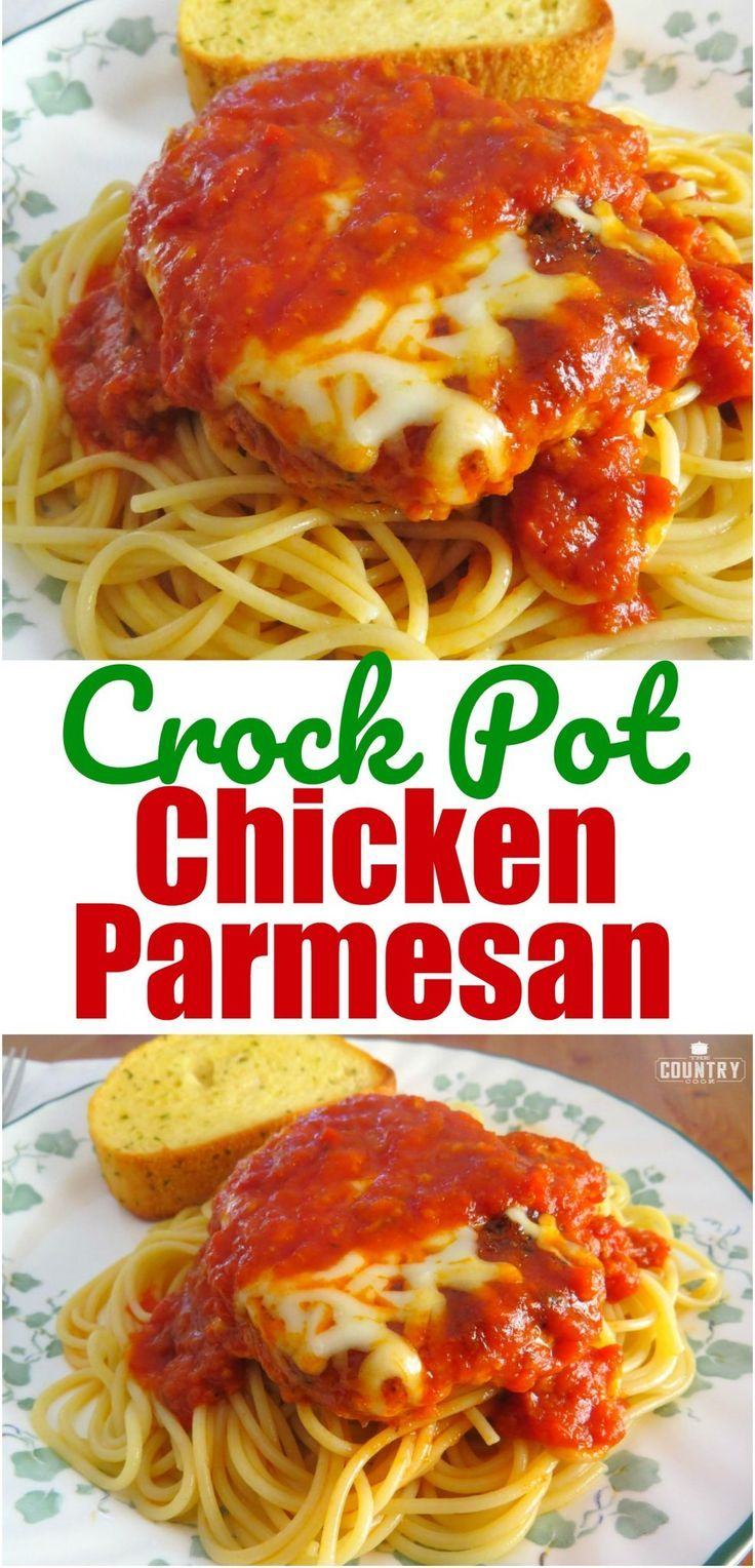 Crock Pot Chicken Parmesan Recipe From The Country Cook Best Food