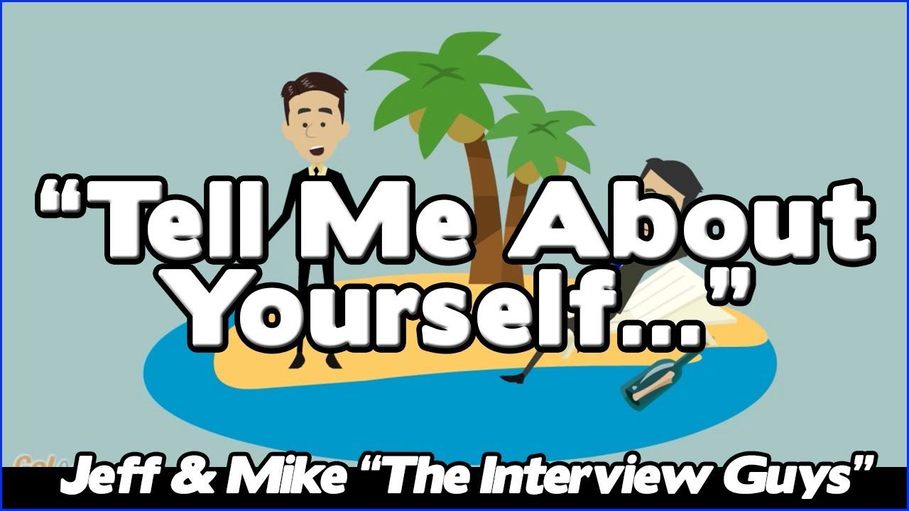 Perfect Tell Me About Yourself: Good Answer To This Tough Interview Question (Avoid  #1