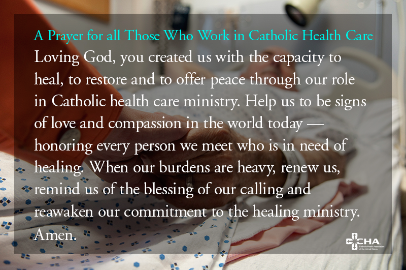 A Prayer For All Those Who Work In Catholic Health Care