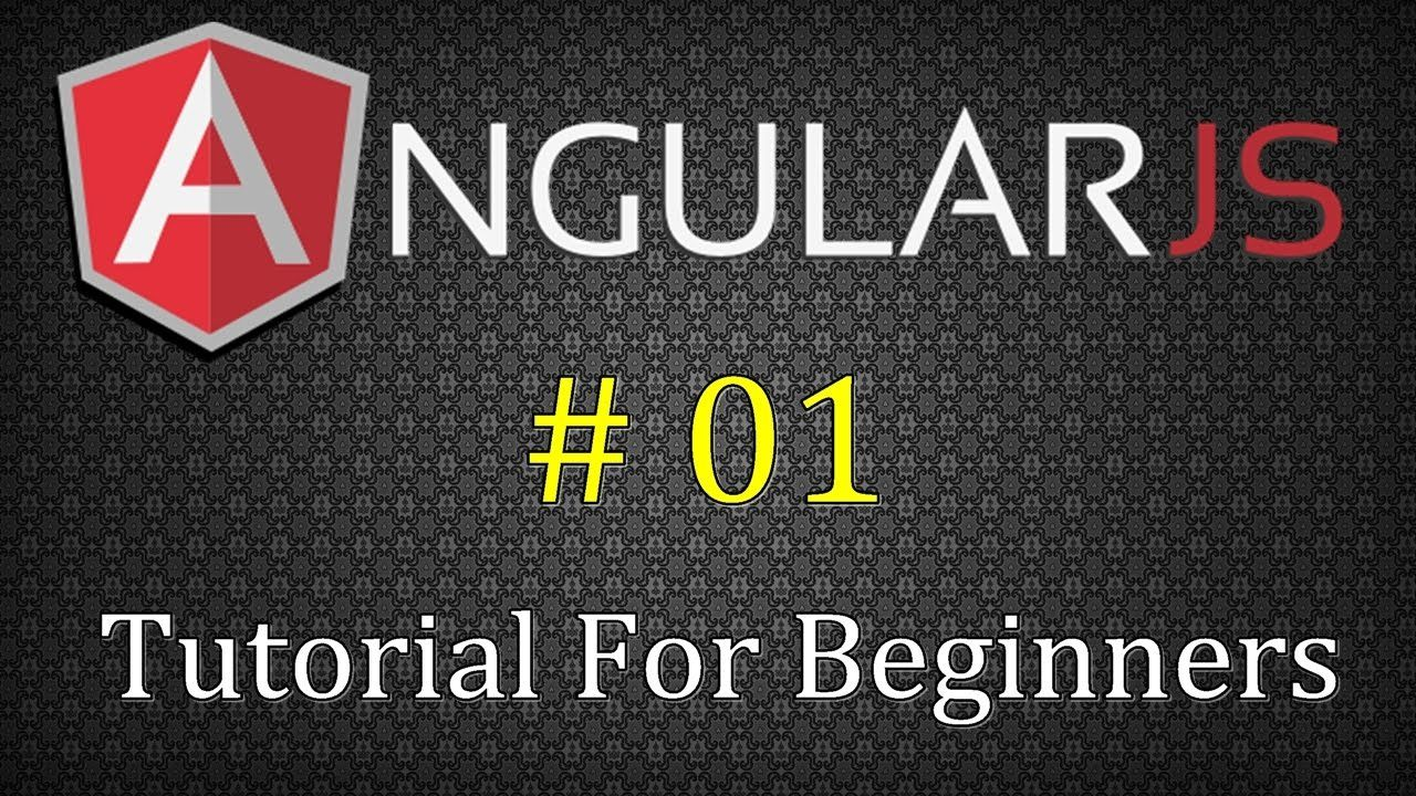 angularjs tutorial for beginners # 01 ( course introduction