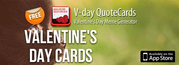 V Day Cards Is A Meme Generator App For Iphone And Ipad Containing A