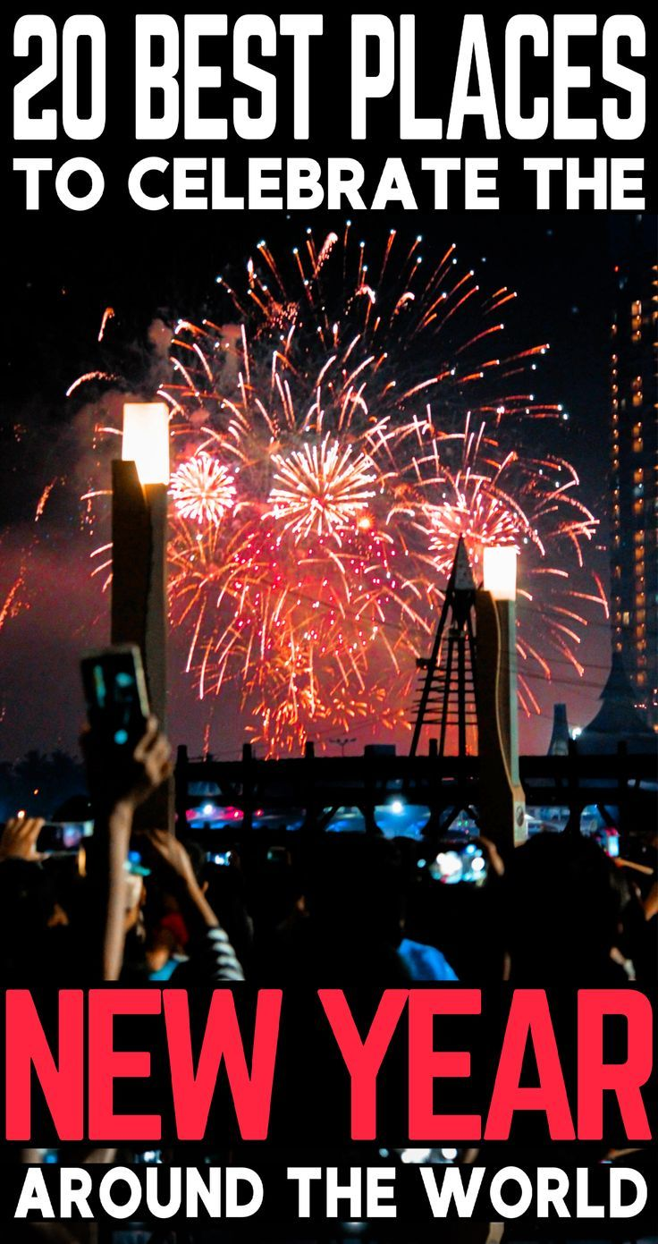 20 Best Places To Celebrate New Year Around The World