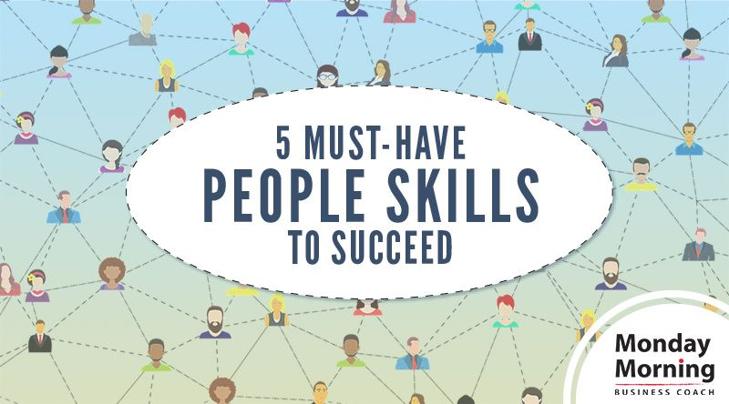 5 musthave people skills to succeed carpenter smith