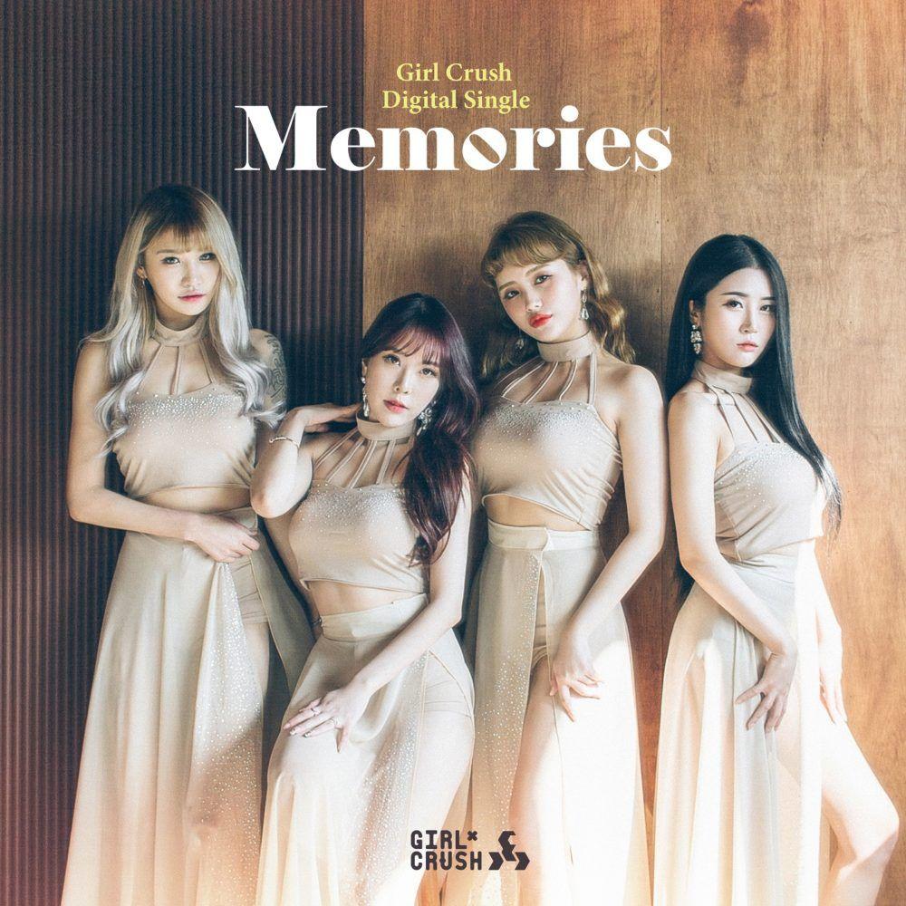 GIRL CRUSH 'Memories' Album Lyrics Girl crushes, Girl