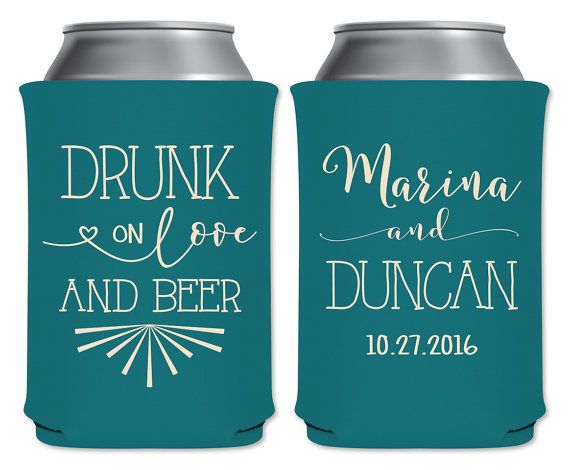 Wedding Can Coolers Beverage Insulators Koozies Personalized Wedding Favors Drunk On Love And Beer Coozies
