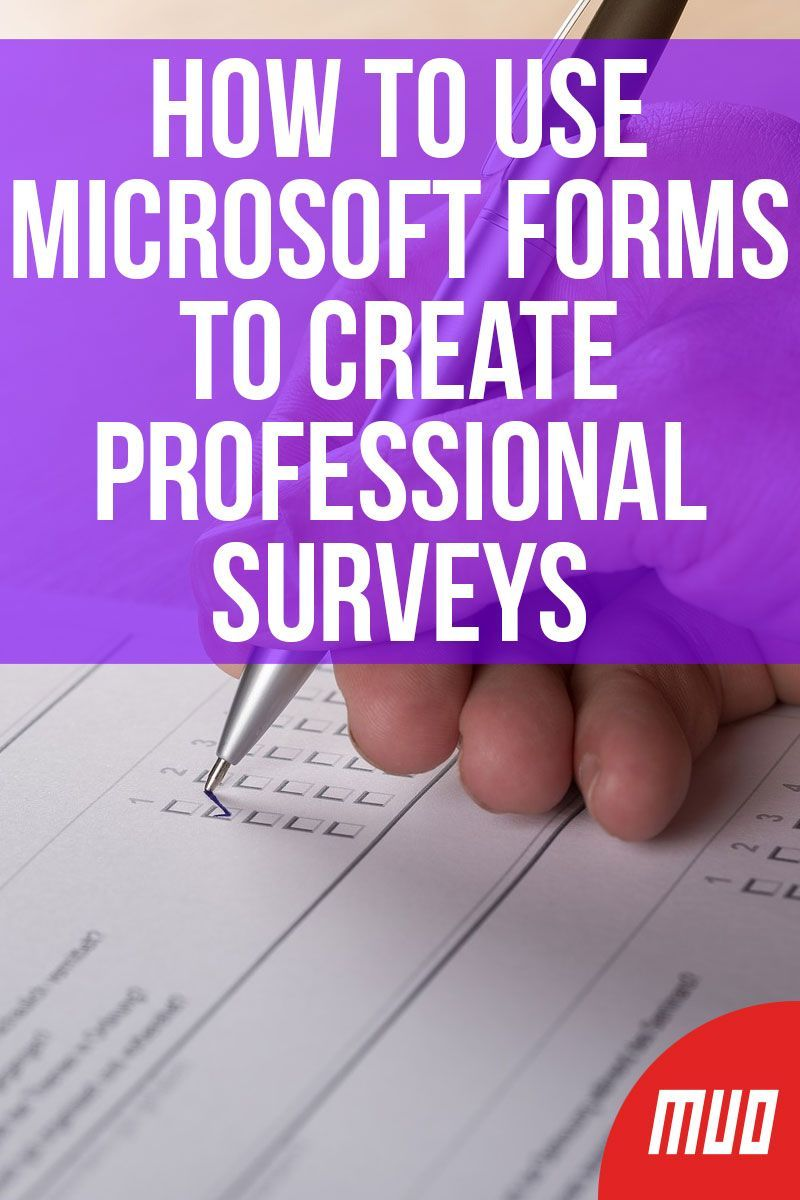 How to Use Microsoft Forms to Create Professional Surveys