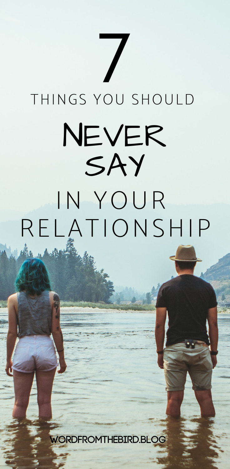 7 Things You Should Never Say to Your Spouse – Communicating Effectively
