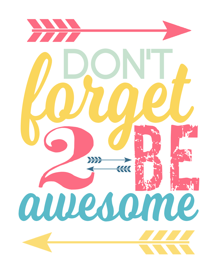 Be Awesome Quotes
