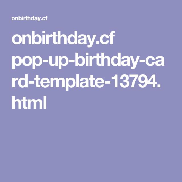 Onbirthday Cf Pop Up Birthday Card Template 13794 Html Birthday Card Template Birthday Cards Card Template
