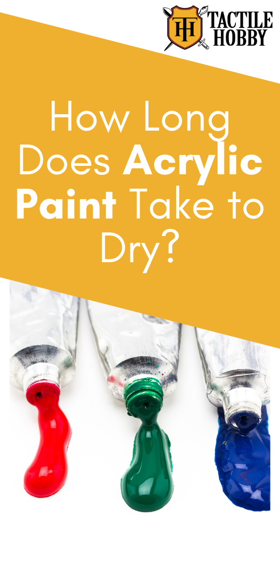 How Long Does Acrylic Paint Take To Dry Acrylic Painting Acrylic Paint Drying