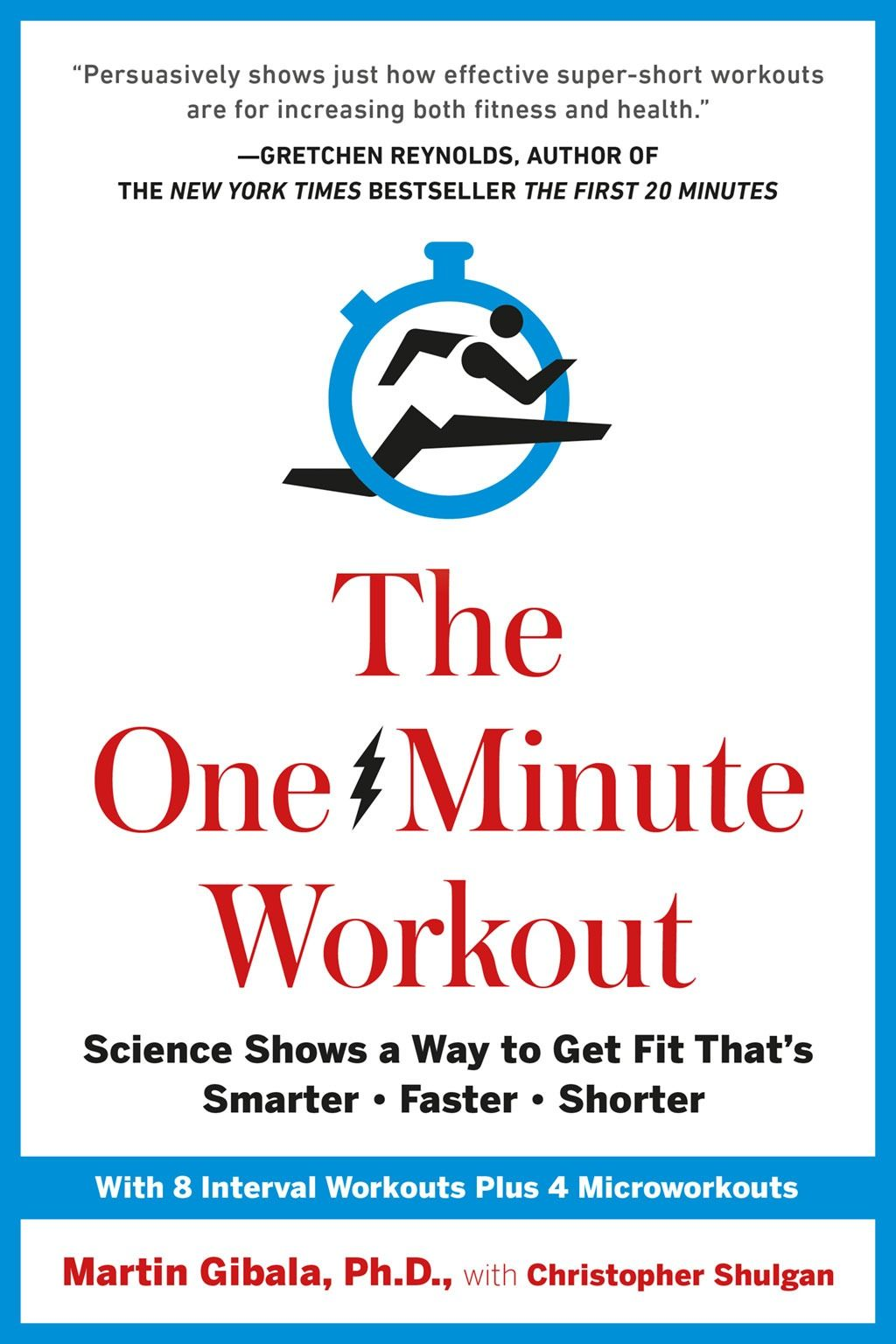 No exercise scientist has done more to draw attention to the effectiveness of high-intensity interval training than Martin Gibala, Ph.D. With the arrival of his new book, The One-Minute Workout, he reveals what men north of 40 need to do to stay fit and healthy.