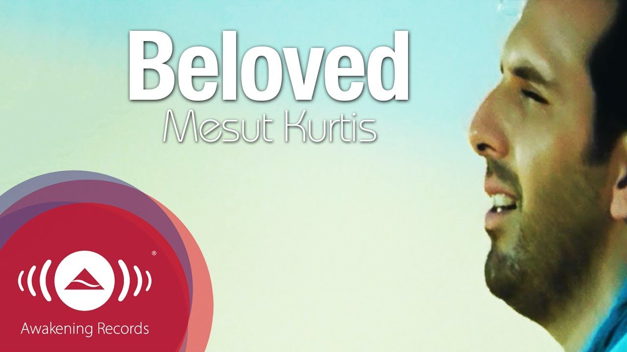 Mesut Kurtis Beloved مسعود كرتس الحبيب Official Music Video Islamic Music Music Videos Music Songs