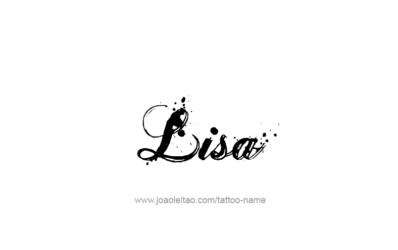 Lisa Name Tattoo Designs Lisa Name Name Tattoos Name Tattoo Designs