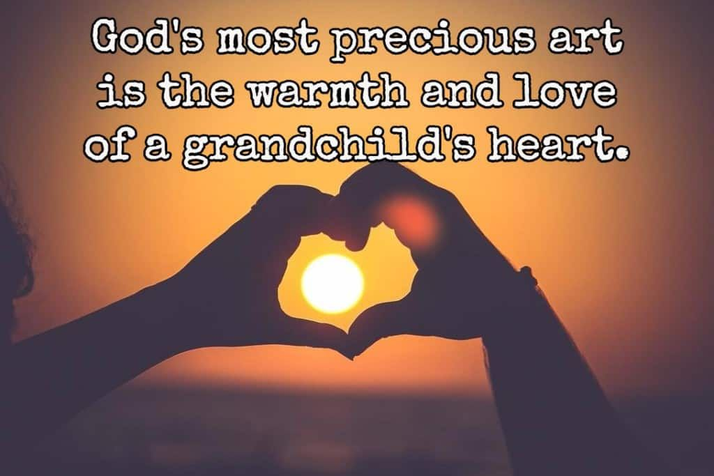 Grandchildren Quotes: Sayings About Grandkids