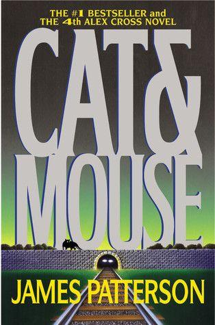Cat & Mouse (Alex Cross #4)