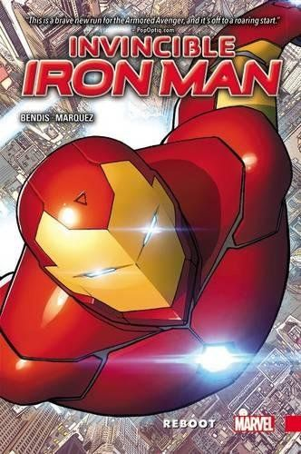 Invincible Iron Man Vol 1 Reboot By Brian Michael Bendis Iron Man Comic Iron Man Iron Men 1