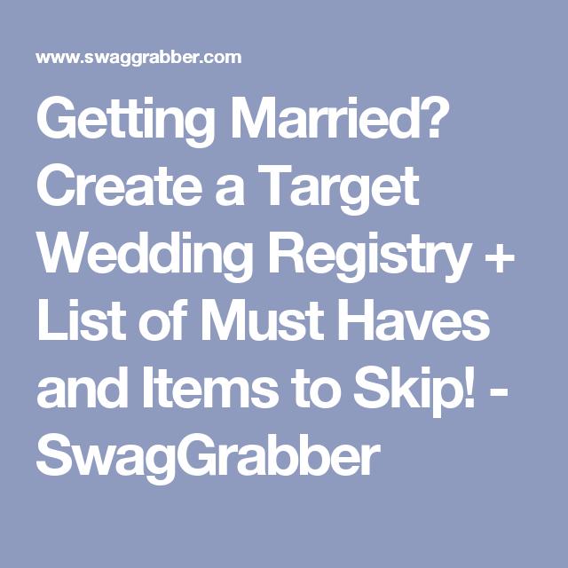 Getting Married Create A Target Wedding Registry List Of Must