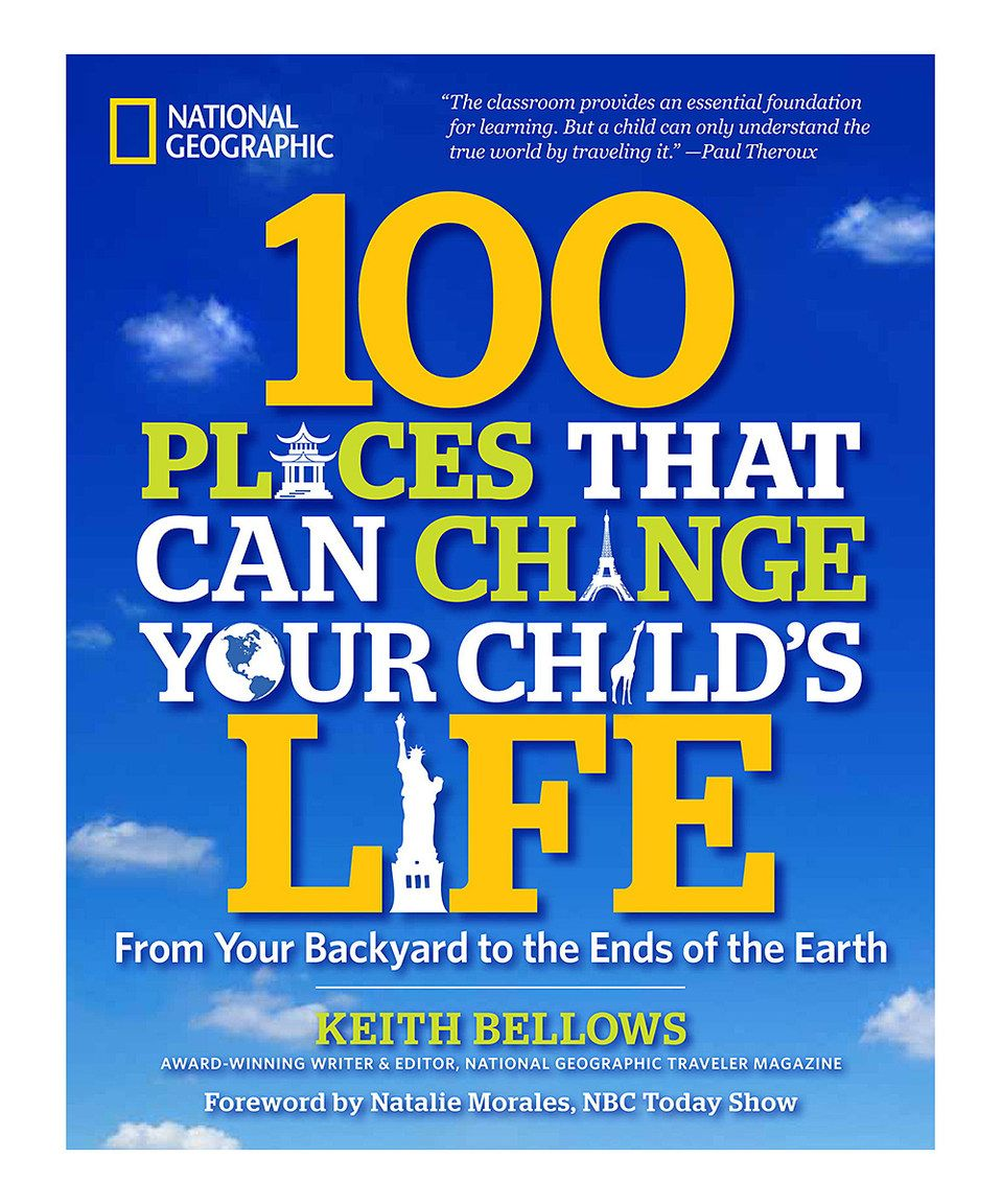 Loving this 100 Places That Can Change Your Child's Life Paperback on #zulily! #zulilyfinds