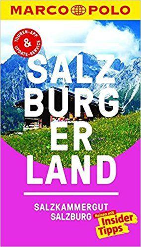 MARCO POLO Reiseführer Salzburg/Salzburger Land Reisen