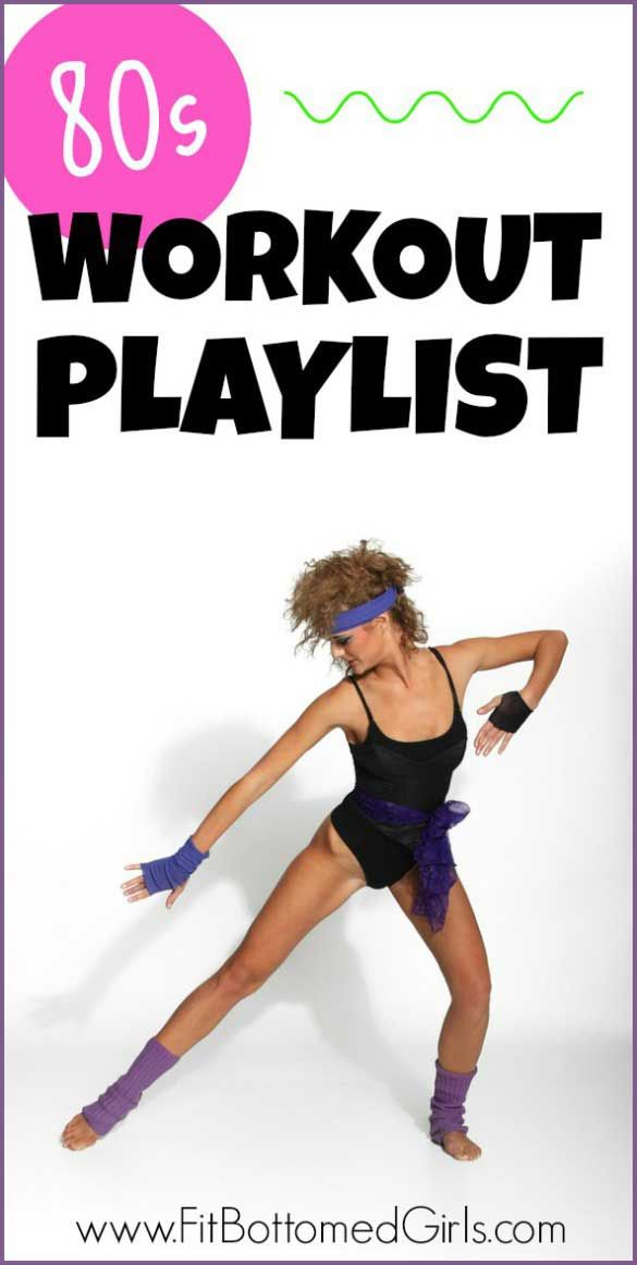80s Workout Music We Heart The 80s Workout Playlist 80s Workout Workout Music