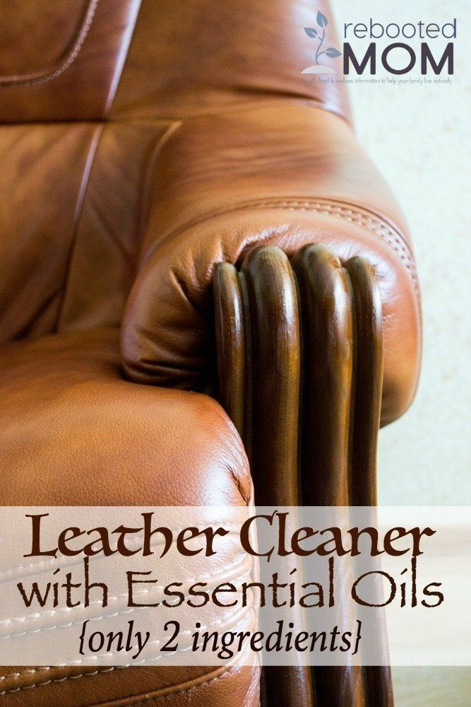 Leather Cleaner With Essential Oils Essential Oil Cleaner Diy Leather Couch Cleaner Leather Conditioner Diy