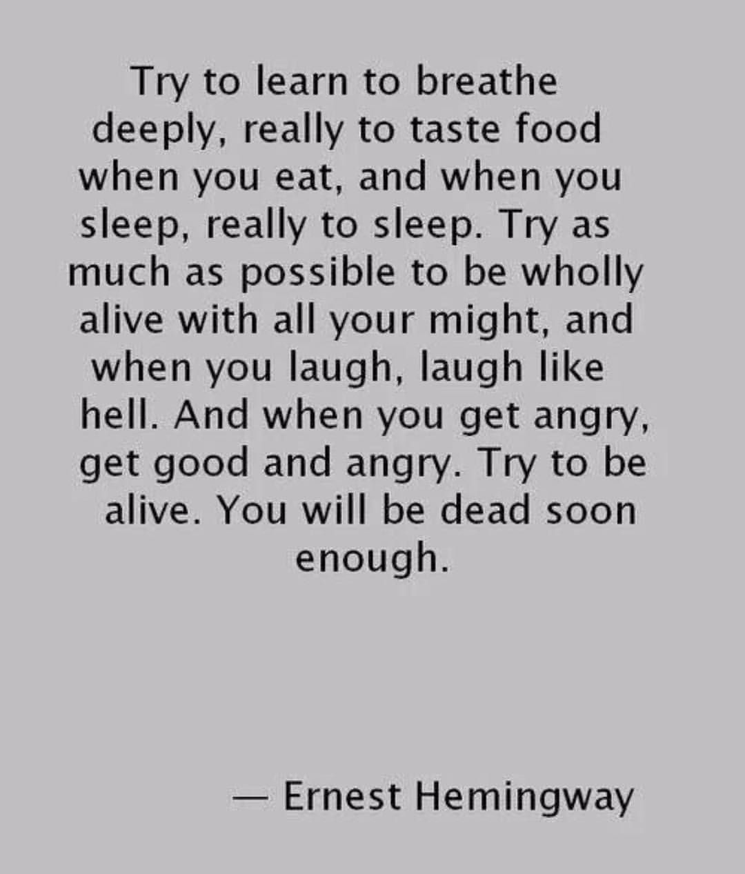 Try To Learn Ernest Hemingway Quotesporn Quote Quotes Leadership Inspiration Life Love Motivation Quoteoftheday Succe Quotes Words Quotable Quotes