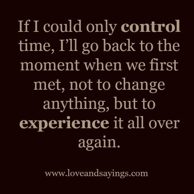 Moment When We First Met Quotes Pinterest Love Quotes Quotes