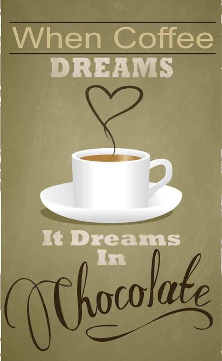 Quotes About Chocolate And Coffee 28 Quotes Coffee Obsession Chocolate Coffee Coffee Love
