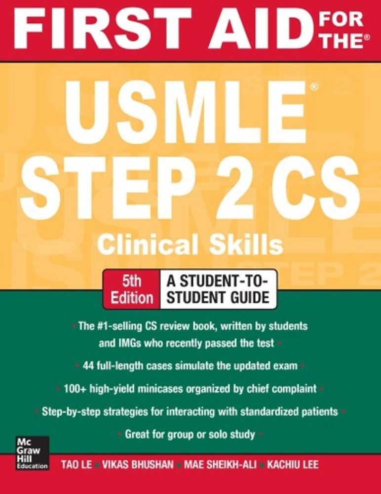 First Aid for the USMLE Step 2 CS  Clinical Skills 5th