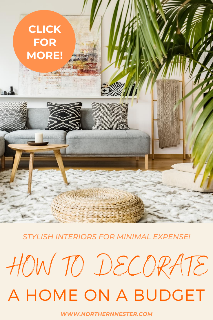 These tips for how to decorate a home on a budget will have you home interior looking extremely stylish in no time at all! Perfect for families on a budget, there is an idea here for everyone! #decoratingonabudget #budgethomedecorating #homedecoratingideas