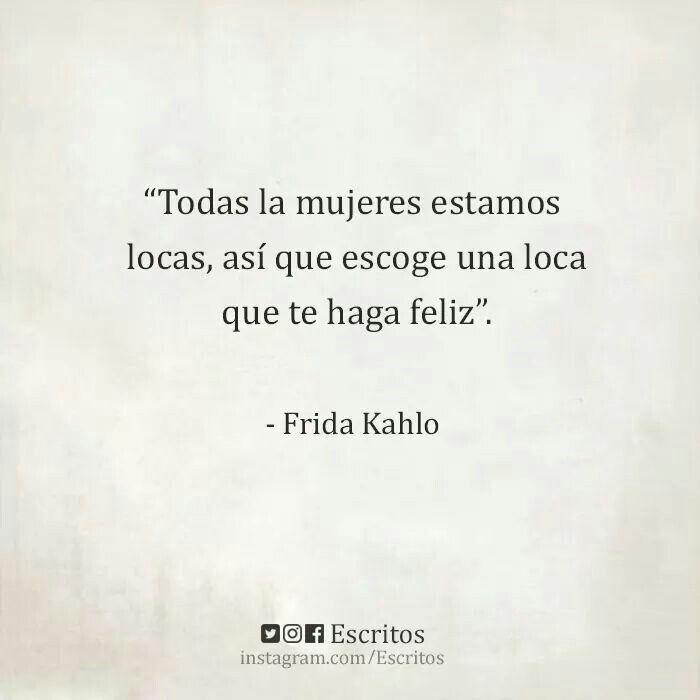 Poema De Diego Rivera A Frida Kahlo Strong Women Frases Inspiradoras Citas Sobre Vivir Frase De