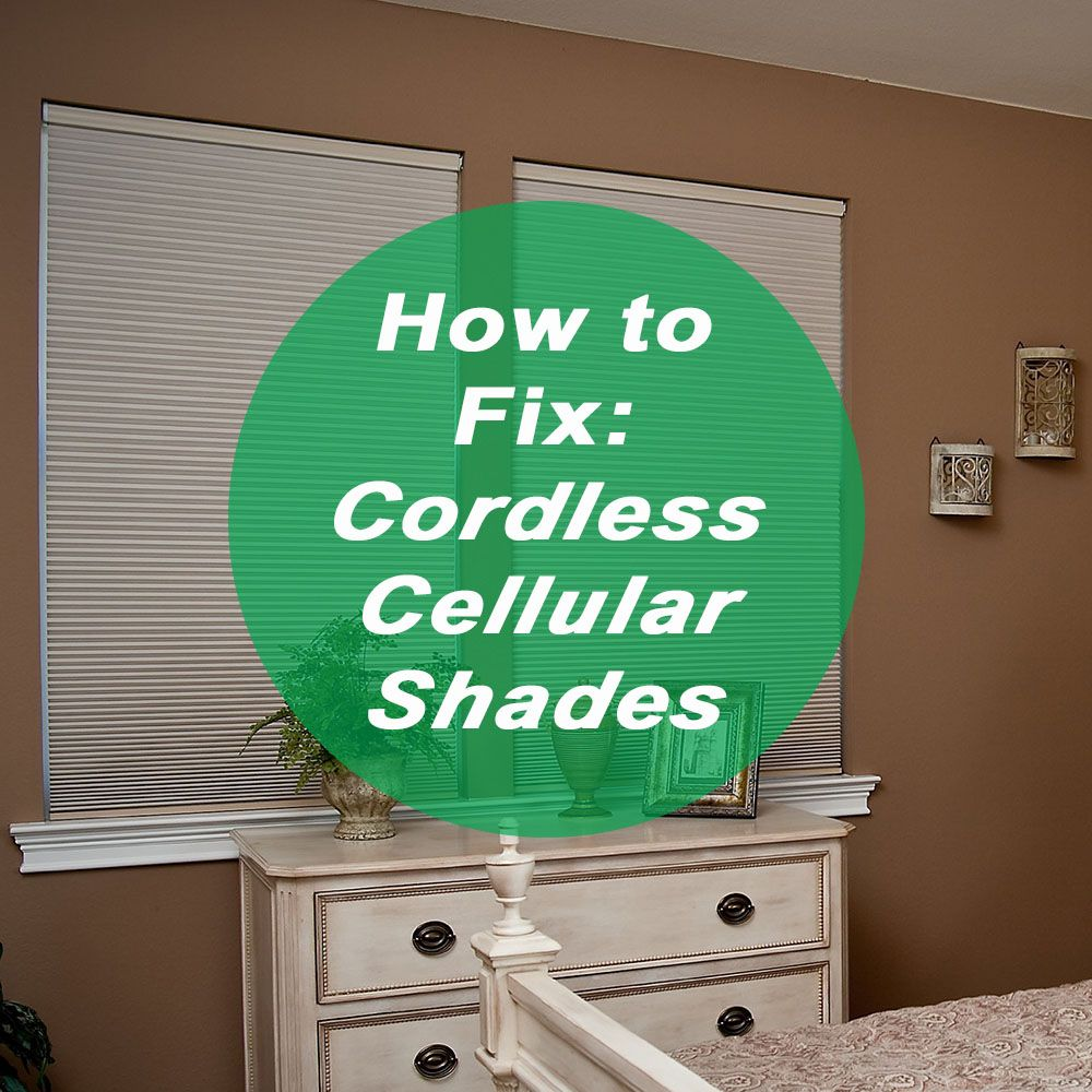 How to Fix a Cordless Cellular Shade