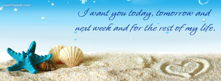 I Love My Husband Quotes For Facebook Week Facebook Cover I Want