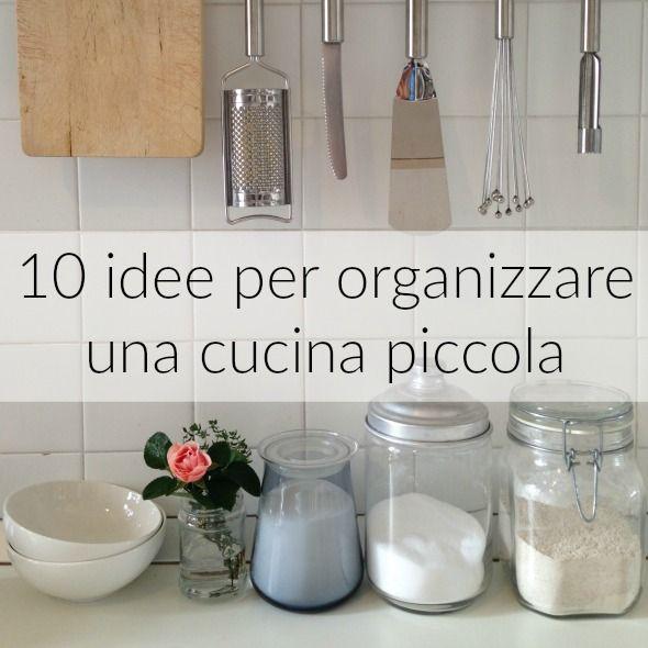 Cucina Piccola Ed Economica.10 Idee Per Organizzare Una Cucina Piccola Consigli Cucine