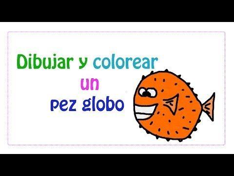 Dibujar y colorear un pez globo - YouTube   Drawing tutorials: Sea ...